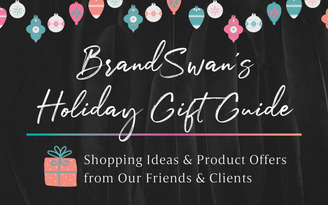 BrandSwan's Holiday Gift Guide